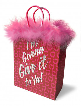 I'm Gonna Give It To You Gift Bag LG-LGP007
